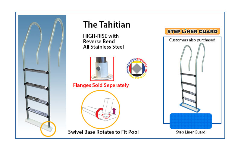 The Tahitian high-rise reverse bend ladder